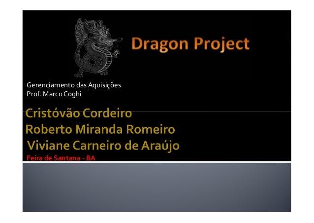 Gerenciamento das Aquisições Prof. Marco Coghi  Feira de Santana - BA
