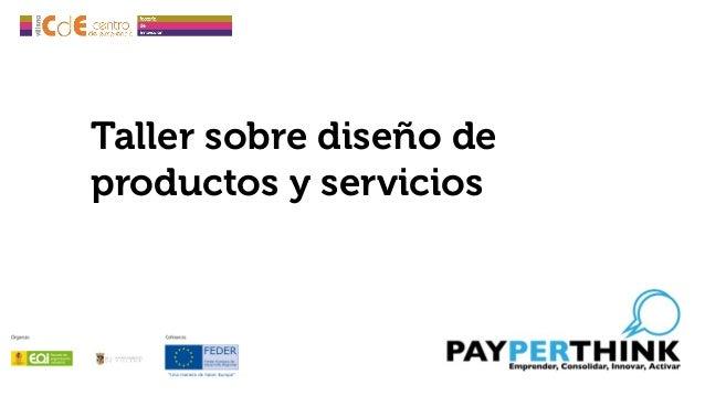Taller sobre diseño de productos y servicios