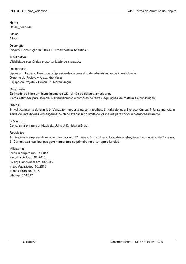 PROJETO Usina_Atlântida  TAP - Termo de Abertura do Projeto  Nome Usina_Atlântida Status Ativo Descrição Projeto: Construç...