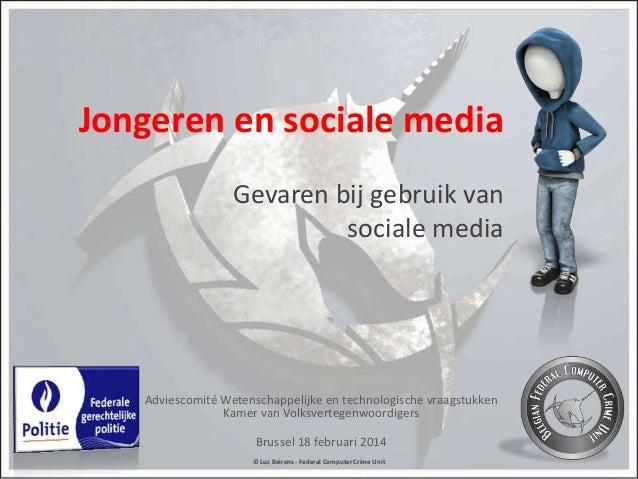 Jongeren en sociale media Gevaren bij gebruik van sociale media  Adviescomité Wetenschappelijke en technologische vraagstu...