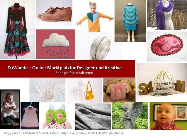 DaWanda – Online-Marktplatzfür Designer und Kreative Shop professionalisieren  Peggy Ahrens &FlorianStöckel, Community Dev...