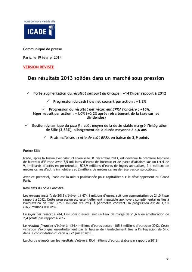 Communiqué de presse Paris, le 19 février 2014  VERSION RÉVISÉE  Des résultats 2013 solides dans un marché sous pression ...