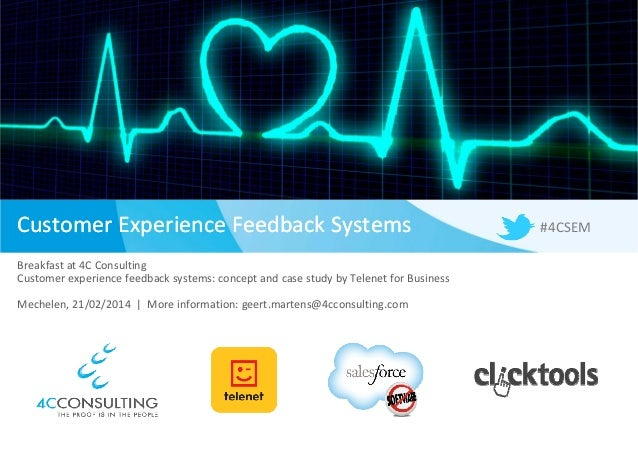 Customer Experience Feedback SystemsCustomer Experience Feedback Systems Breakfast at 4C Consulting Customer experience fe...