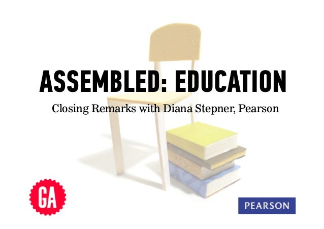ASSEMBLED: EDUCATION Closing Remarks with Diana Stepner, Pearson  1