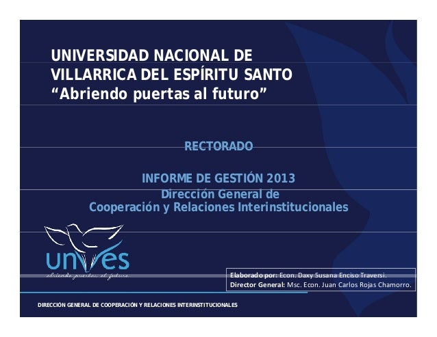 """UNIVERSIDAD NACIONAL DE VILLARRICA DEL ESPÍRITU SANTO """"Abriendo puertas al futuro"""" RECTORADO INFORME DE GESTIÓN 2013 Direc..."""