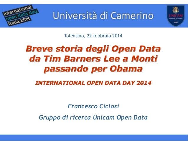 www.democraziadigitale.eu Tolentino, 22 febbraio 2014  Breve storia degli Open Data da Tim Barners Lee a Monti passando pe...