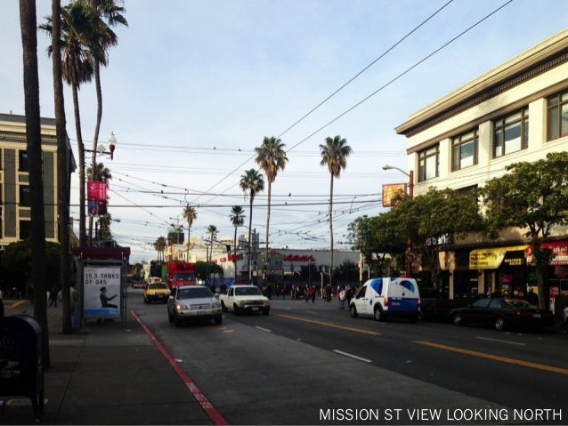 MISSION ST VIEW LOOKING NORTH