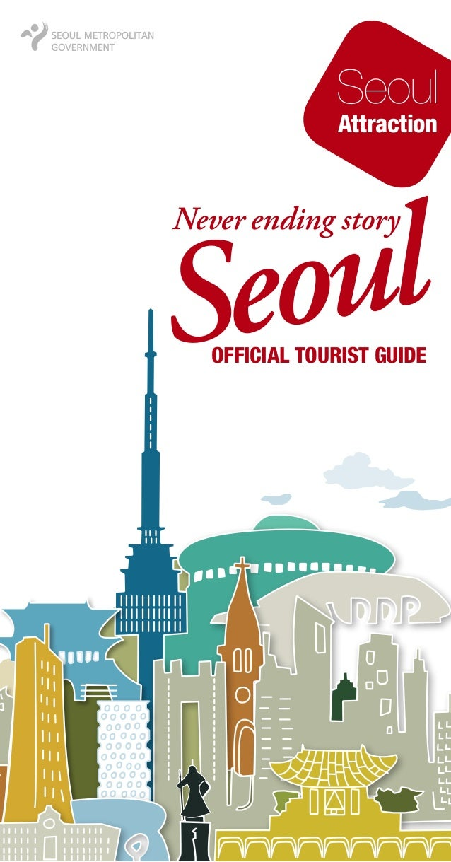 Seoul Attraction  ul Seo Never ending story  Official Tourist Guide