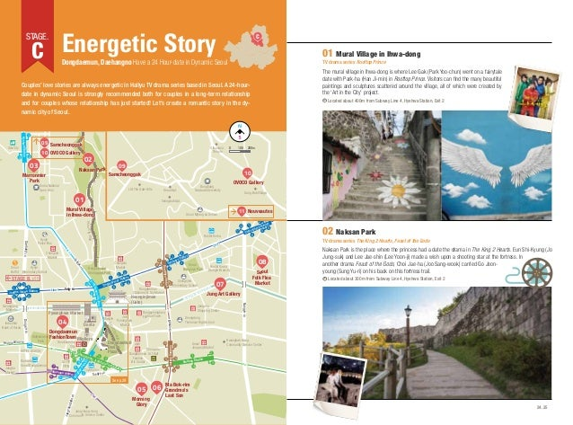 C Energetic Story  STAGE.  C  01 Mural Village in Ihwa-dong  Dongdaemun, Daehangno Have a 24 Hour-date in Dynamic Seoul  T...