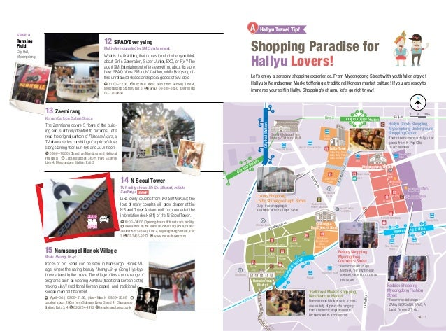 A 12 SPAO/Everysing  Shopping Paradise for Hallyu Lovers!  Multi-store operated by SM Entertainment  What is the first thi...