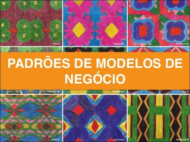 PADRÕES DE MODELOS DE NEGÓCIO