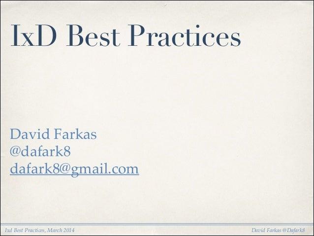 IxD Best Practices, March 2014 Slide 2