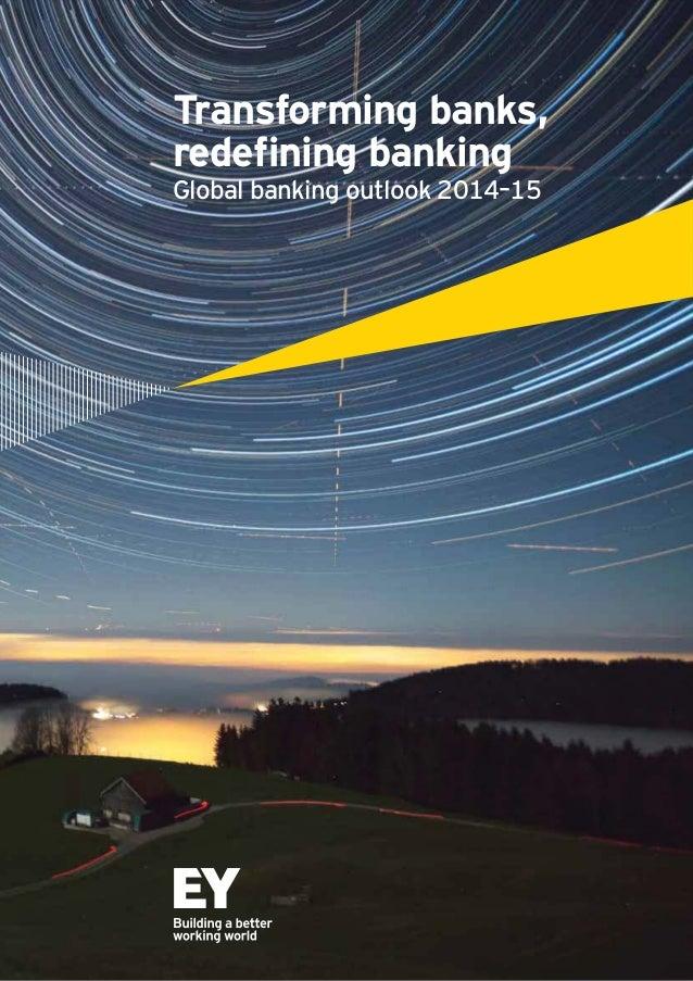 Transforming banks, Global banking outlook 2014–15