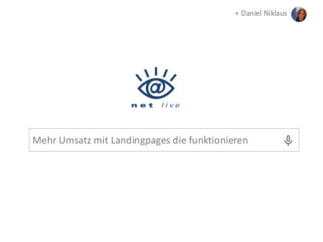 + Daniel Niklaus  Mehr Umsatz mit Landingpages die funktionieren