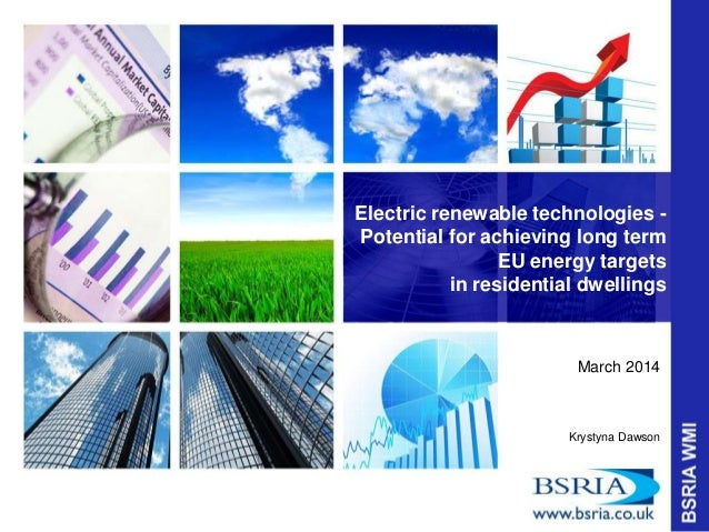 Electric renewable technologies - Potential for achieving long term EU energy targets in residential dwellings March 2014 ...