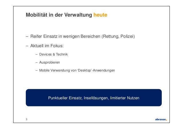 Mobile Prozesse in der Verwaltung – mehr als nur Apps und Devices Slide 3