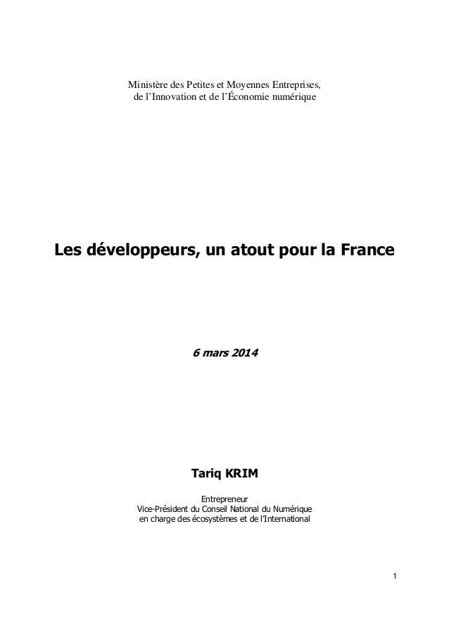 1 Ministère des Petites et Moyennes Entreprises, de l'Innovation et de l'Économie numérique Les développeurs, un atout pou...