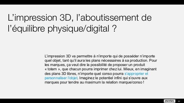 L'impression 3D va permettre à n'importe qui de posséder n'importe quel objet, tant qu'il aura les plans nécessaires à sa ...