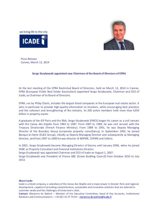 Press Release Cannes, March 12, 2014 Serge Grzybowski appointed new Chairman of the Board of Directors of EPRA At the last...