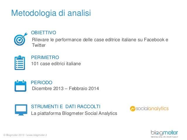 Le Case Editrici su Facebook e Twitter - Convegno Stelline 2014 Slide 2