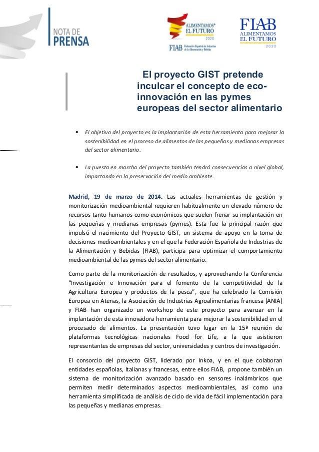 El proyecto GIST pretende inculcar el concepto de eco- innovación en las pymes europeas del sector alimentario • El objeti...