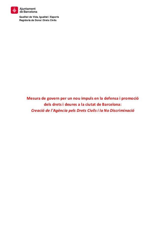 Qualitat de Vida, Igualtat i Esports Regidoria de Dona i Drets Civils Mesura de govern per un nou impuls en la defensa i p...