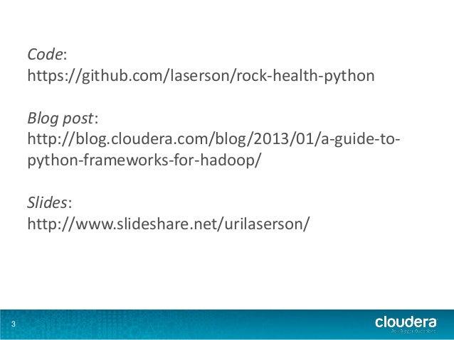 Python in the Hadoop Ecosystem (Rock Health presentation) Slide 3
