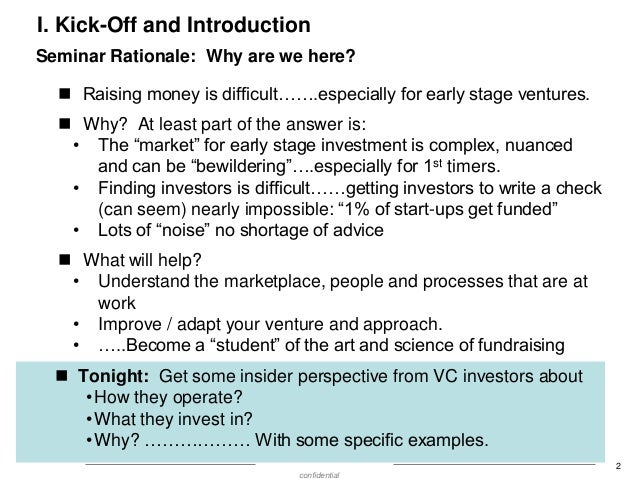 Show Me the Money:  What are VC's investing in and why? Slide 3