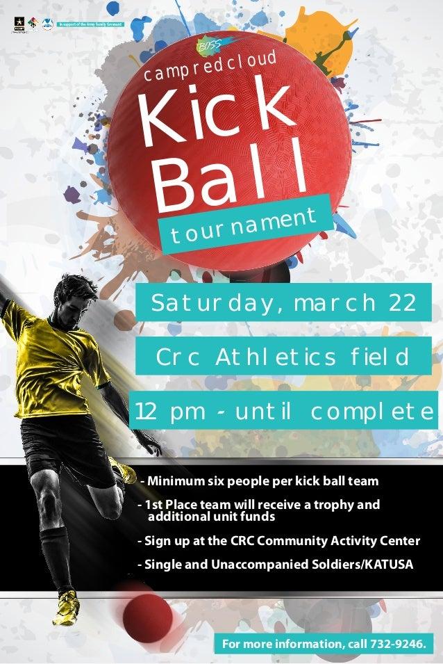 Ball Kick tournament campredcloud Saturday, march 22 Crc Athletics field 12 pm - until complete - Minimum six people per k...