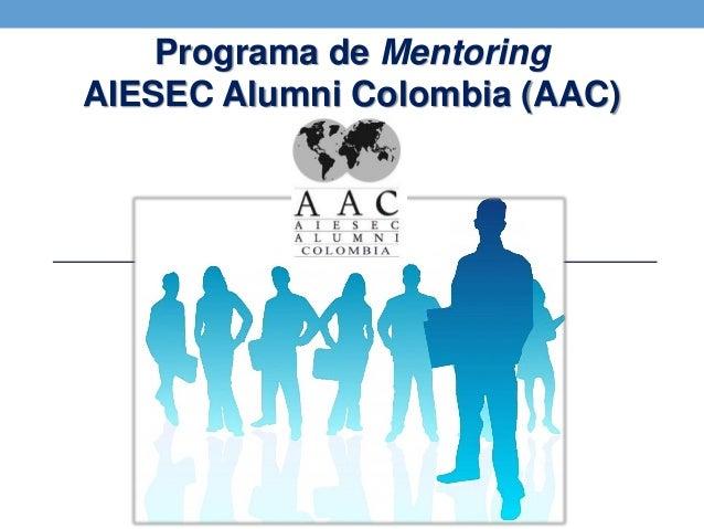 Programa de Mentoring AIESEC Alumni Colombia (AAC)