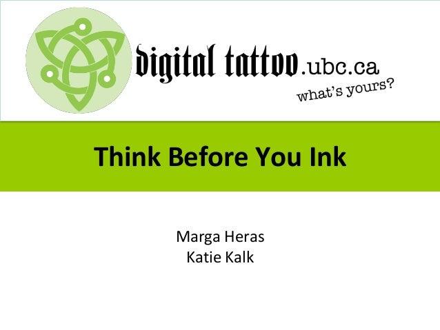 Think Before You Ink Marga Heras Katie Kalk