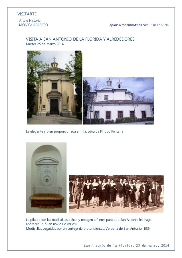 VISITARTE Arte e Historia MONICA APARICIO aparicio.mon@hotmail.com 630 42 83 98 San Antonio de la Florida, 25 de marzo, 20...