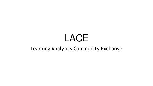 LACE Learning Analytics Community Exchange