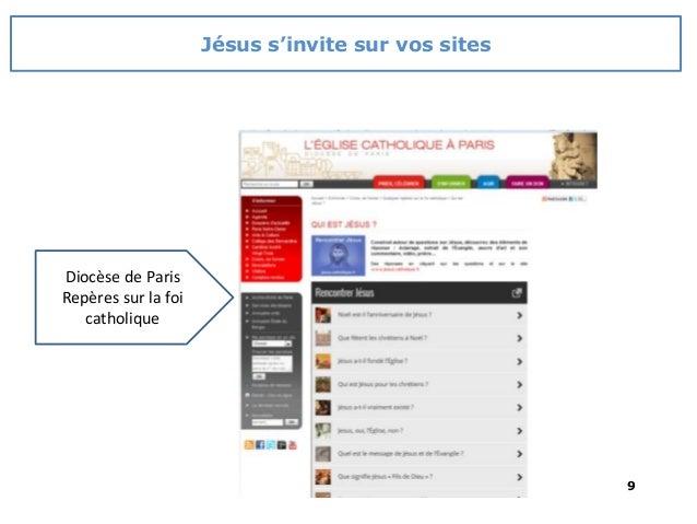 9 Diocèse de Paris Repères sur la foi catholique Jésus s'invite sur vos sites
