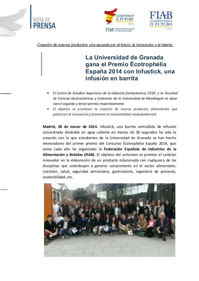 Creación de nuevos productos: una apuesta por el futuro, la innovación y el talento La Universidad de Granada gana el Prem...