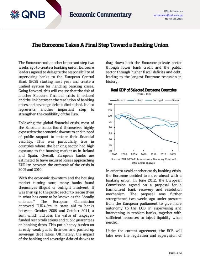 Page 1 of 2 Economic Commentary QNB Economics economics@qnb.com.qa March 30, 2014 The Eurozone Takes A Final Step Toward a...