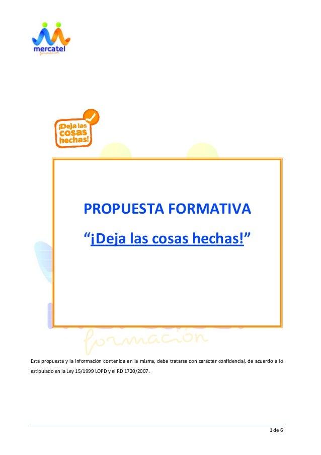 1de6                        Estapropuestaylainformacióncontenidaenlamisma,debetrat...