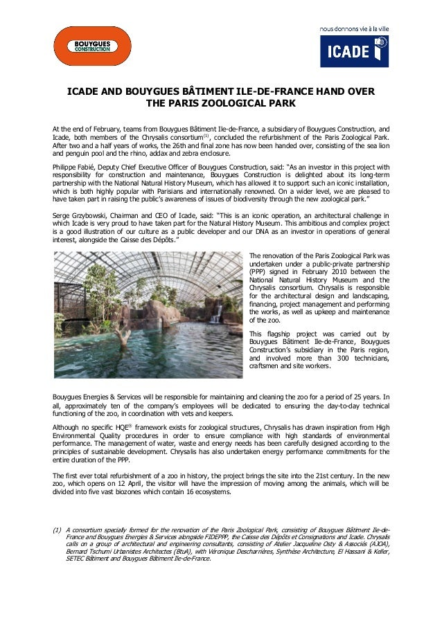 ICADE AND BOUYGUES BÂTIMENT ILE-DE-FRANCE HAND OVER THE PARIS ZOOLOGICAL PARK At the end of February, teams from Bouygues ...