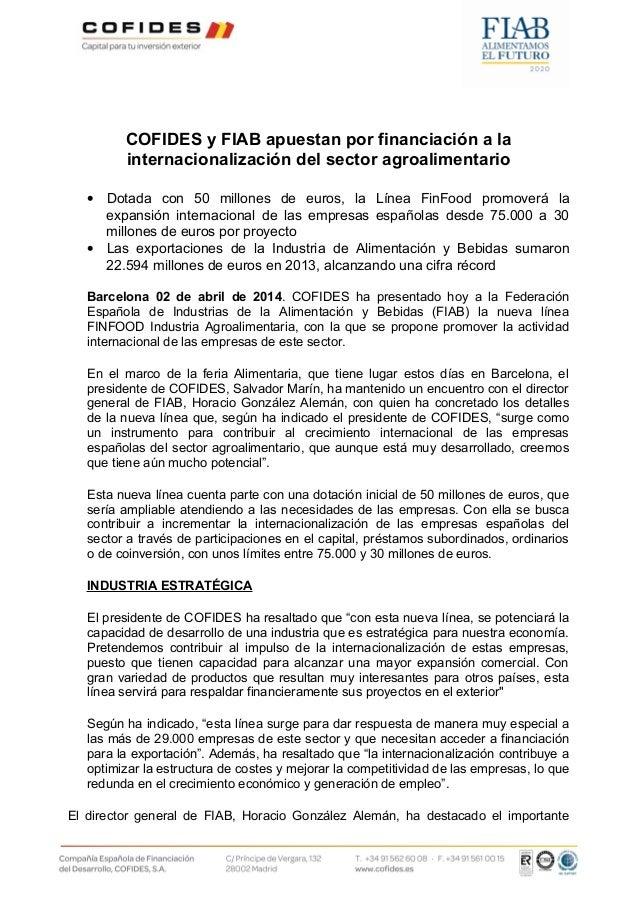COFIDES y FIAB apuestan por financiación a la internacionalización del sector agroalimentario • Dotada con 50 millones de ...