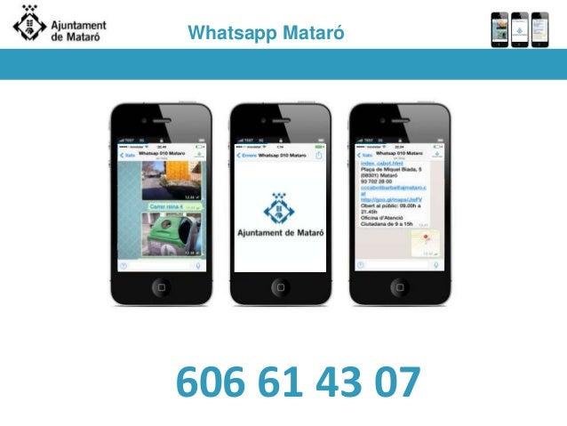 Whatsapp Mataró 606 61 43 07