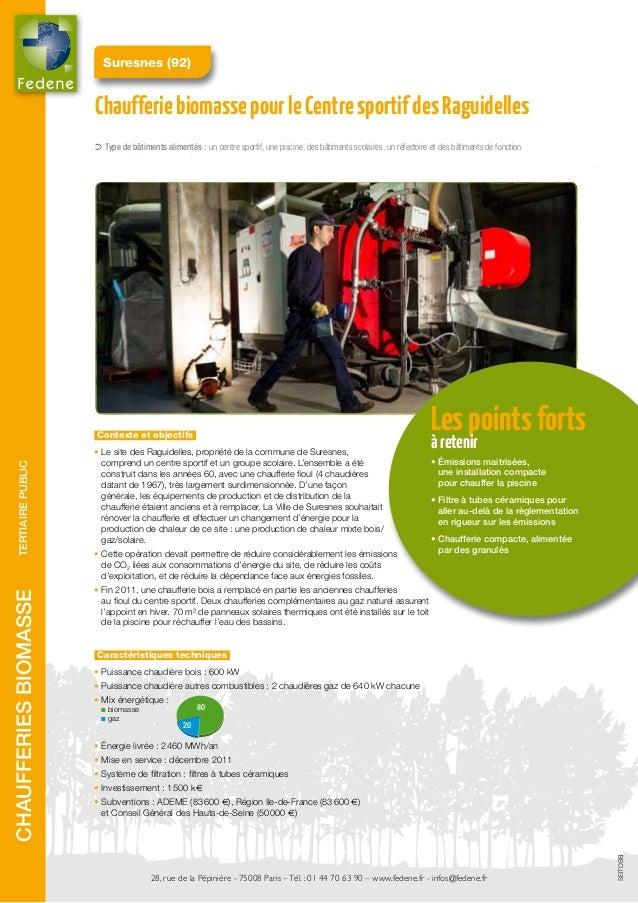 Exemples de chaufferies biomasse fedene sncu for Piscine des raguidelles