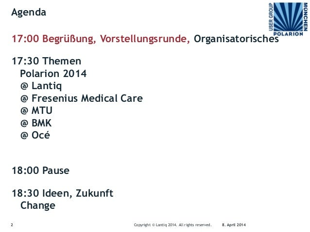 1. Polarion User Group Munich Meeting on 8th April 2014 Slide 2