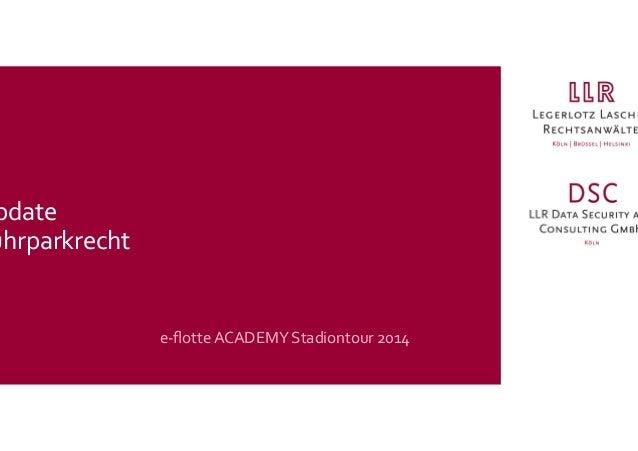 e-‐flotte  ACADEMY  Stadiontour  2014   pdate   uhrparkrecht