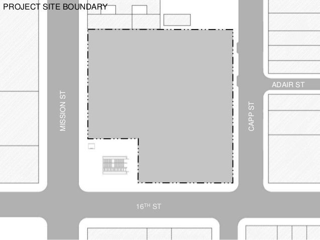 PROJECT SITE BOUNDARY MISSIONST CAPPST 16TH ST ADAIR ST