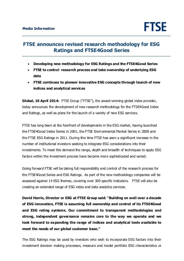 Media Information FTSE announces revised research methodology for ESG Ratings and FTSE4Good Series • Developing new method...