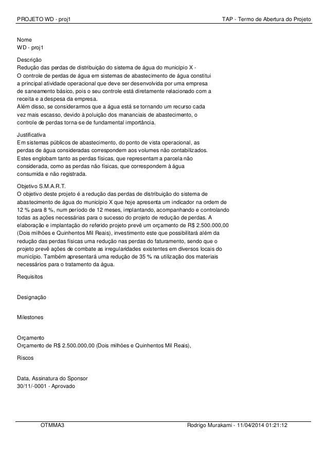 PROJETO WD - proj1 TAP - Termo de Abertura do Projeto Nome WD - proj1 Descrição Redução das perdas de distribuição do sist...