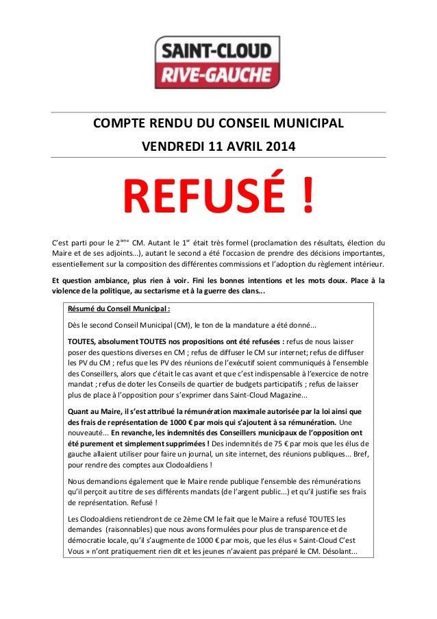 COMPTE RENDU DU CONSEIL MUNICIPAL VENDREDI 11 AVRIL 2014 REFUSÉ ! C'est parti pour le 2ème CM. Autant le 1er était très fo...