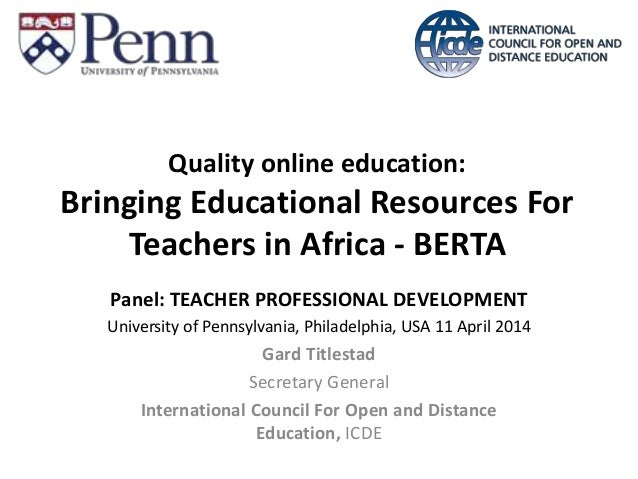 Quality online education: Bringing Educational Resources For Teachers in Africa - BERTA Panel: TEACHER PROFESSIONAL DEVELO...