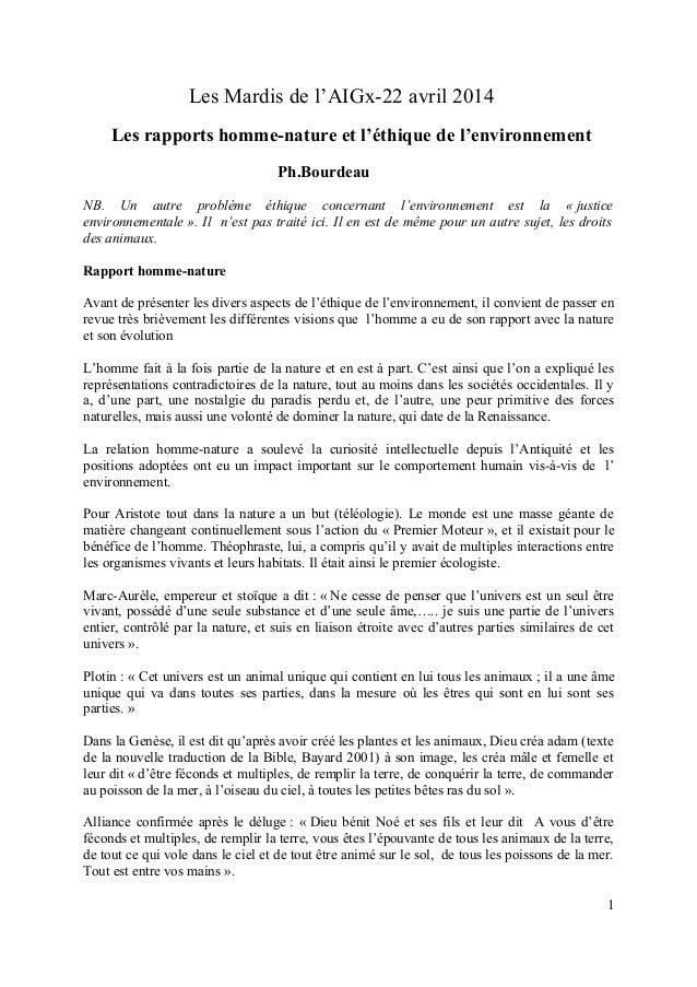 Les Mardis de l'AIGx-22 avril 2014 Les rapports homme-nature et l'éthique de l'environnement Ph.Bourdeau NB. Un autre prob...