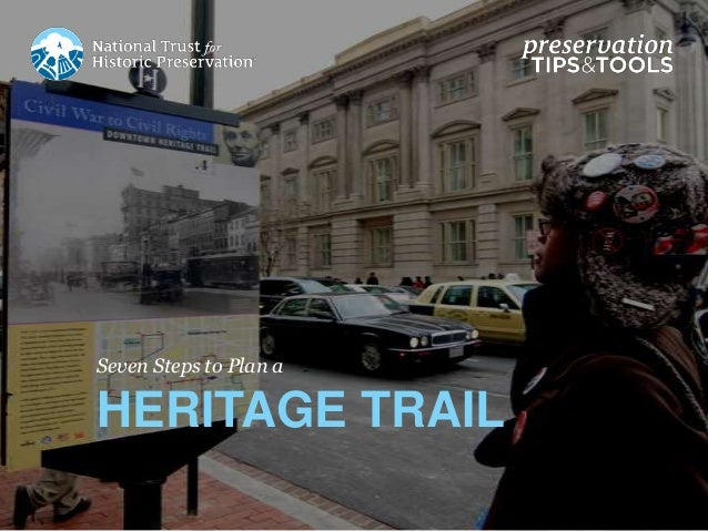 Seven Steps to Plan a HERITAGE TRAIL